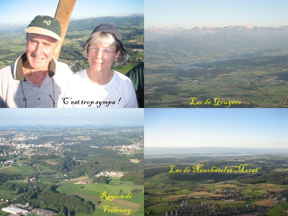 Cest trop sympa !Lac de Gruyère Région de Fribourg Lac de Neuchâtel et Morat