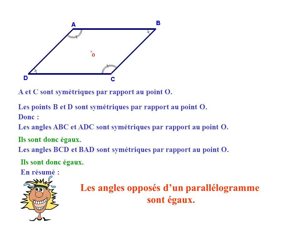 A et C sont symétriques par rapport au point O.