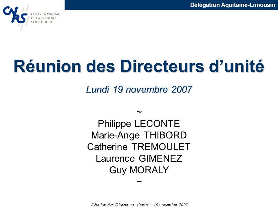 Réunion des Directeurs dunité – 19 novembre 2007 Délégation Aquitaine-Limousin Financement des CCD n En 2008 –Cette contrainte est levée : les unités et services pourront utiliser leur dotation annuelle pour financer des CCD dans la limite de 10% du montant de cette dotation.