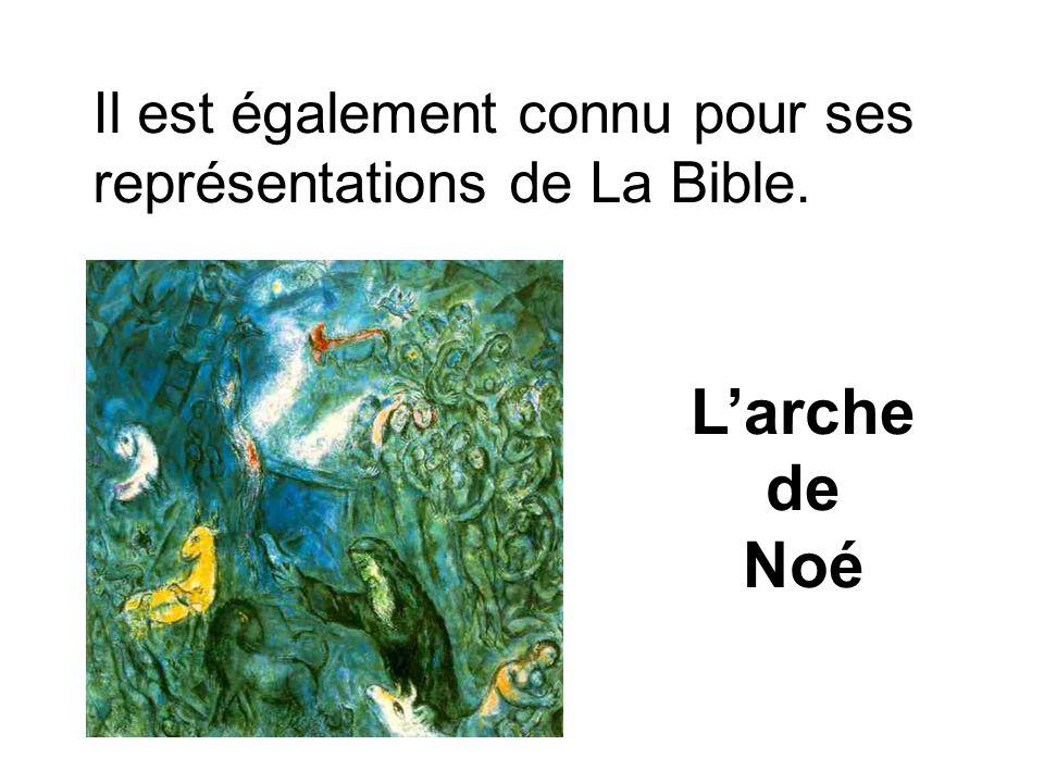 Il est également connu pour ses représentations de La Bible. Larche de Noé