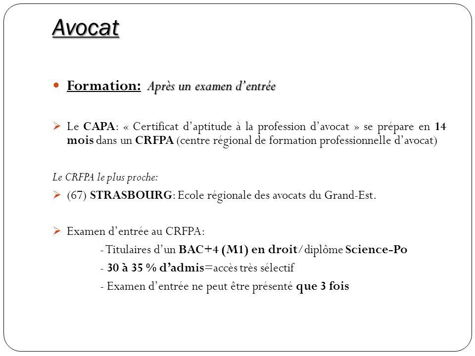 Avocat Après un examen dentrée Formation:Après un examen dentrée Le CAPA: « Certificat daptitude à la profession davocat » se prépare en 14 mois dans
