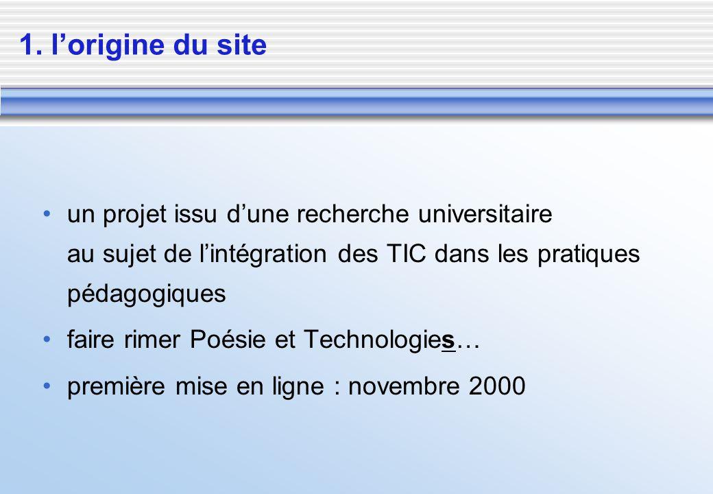 un projet issu dune recherche universitaire au sujet de lintégration des TIC dans les pratiques pédagogiques faire rimer Poésie et Technologies… premi