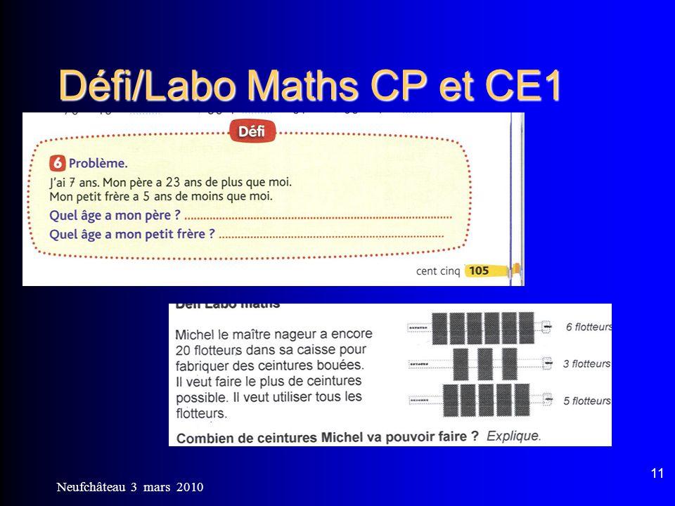 Neufchâteau 3 mars 2010 11 Défi/Labo Maths CP et CE1