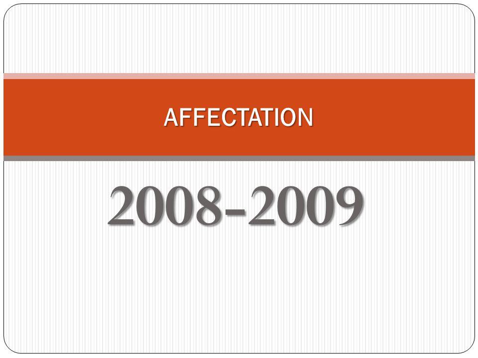 2008-2009 AFFECTATION