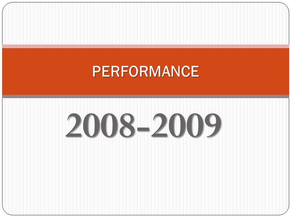 2008-2009 PERFORMANCE