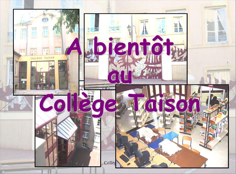 Collège Taison15 A bientôt au Collège Taison
