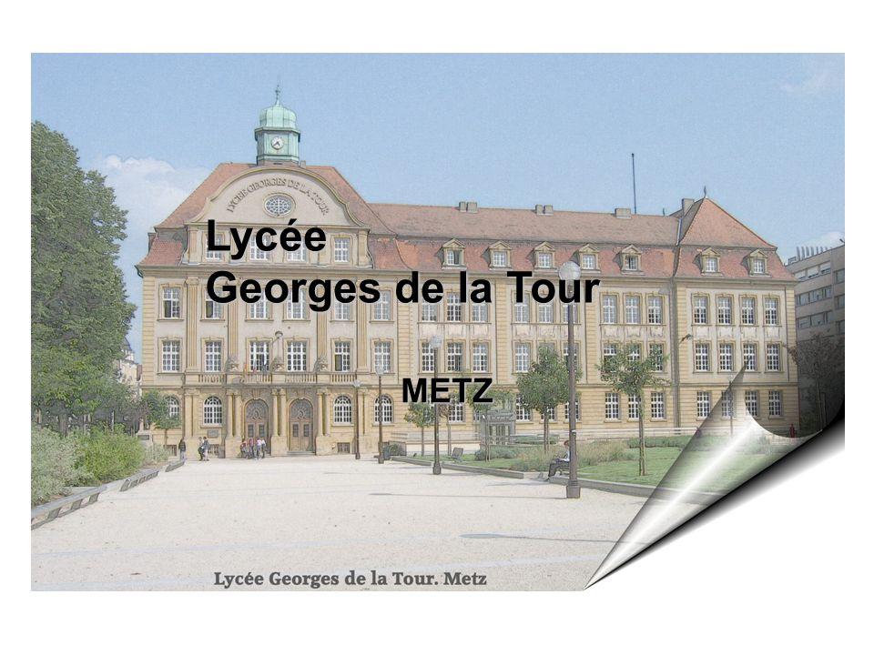 Lycée Georges de la Tour METZ