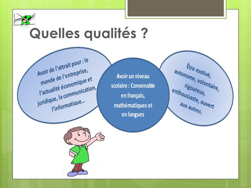 Quelles qualités ?