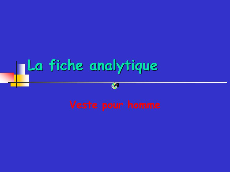 La fiche analytique Veste pour homme