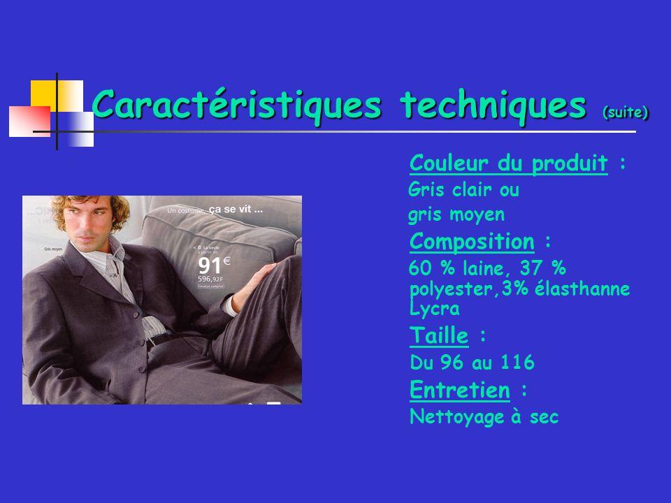 Caractéristiques techniques (suite) Couleur du produit : Gris clair ou gris moyen Composition : 60 % laine, 37 % polyester,3% élasthanne Lycra Taille : Du 96 au 116 Entretien : Nettoyage à sec
