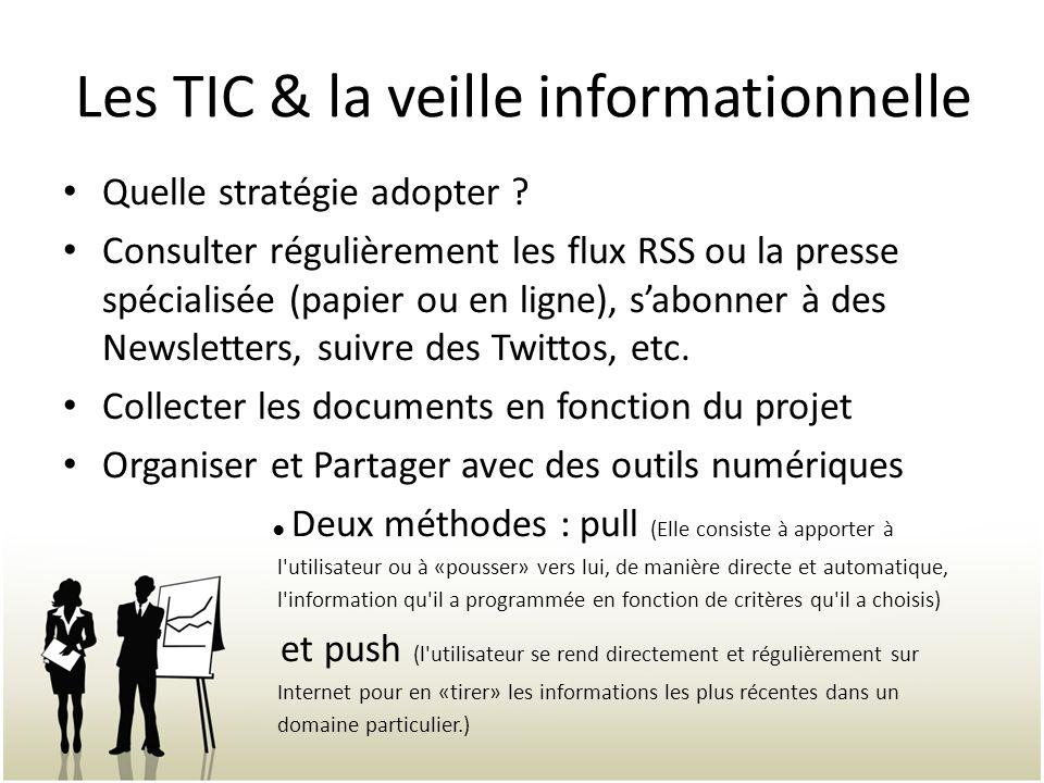 Les TIC & la veille informationnelle Quelle stratégie adopter .