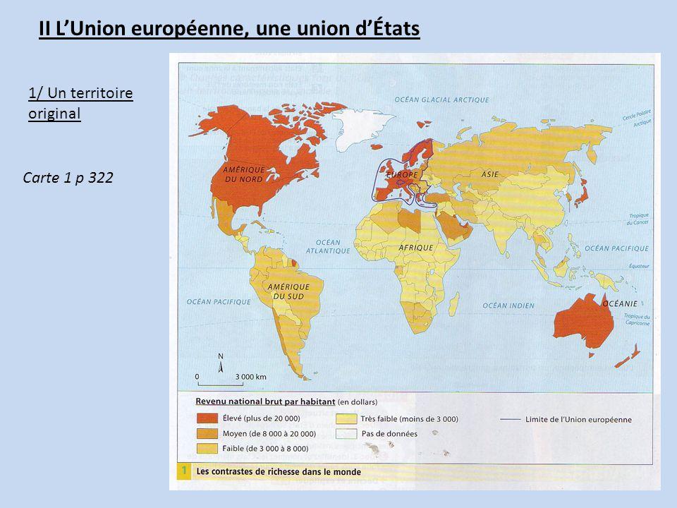 II LUnion européenne, une union dÉtats 1/ Un territoire original Carte 1 p 322