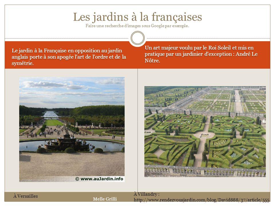 Le jardin à la Française en opposition au jardin anglais porte à son apogée l'art de l'ordre et de la symétrie. Un art majeur voulu par le Roi Soleil