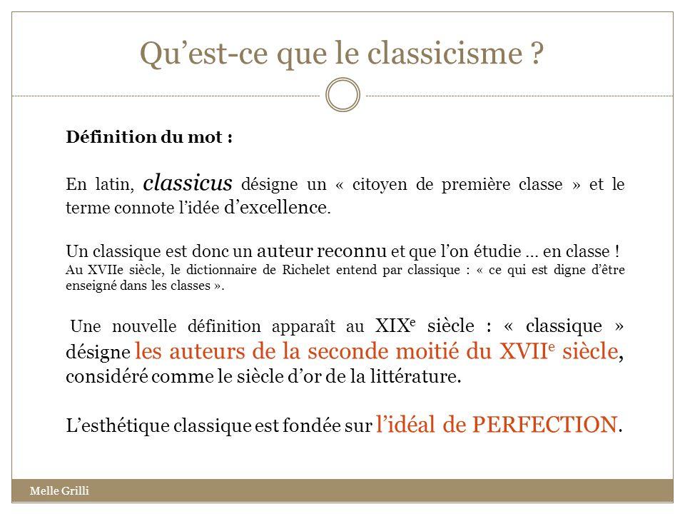 Quest-ce que le classicisme ? Définition du mot : En latin, classicus désigne un « citoyen de première classe » et le terme connote lidée dexcellence.