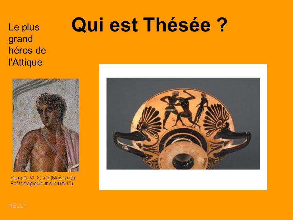 Qui est Thésée ? Le plus grand héros de l'Attique NELLY Pompéi, VI, 8, 5-3 (Maison du Poète tragique, triclinium 15)