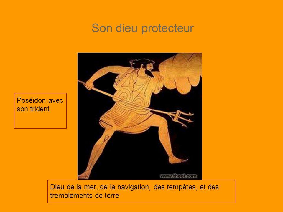 Son dieu protecteur Poséidon avec son trident Dieu de la mer, de la navigation, des tempêtes, et des tremblements de terre