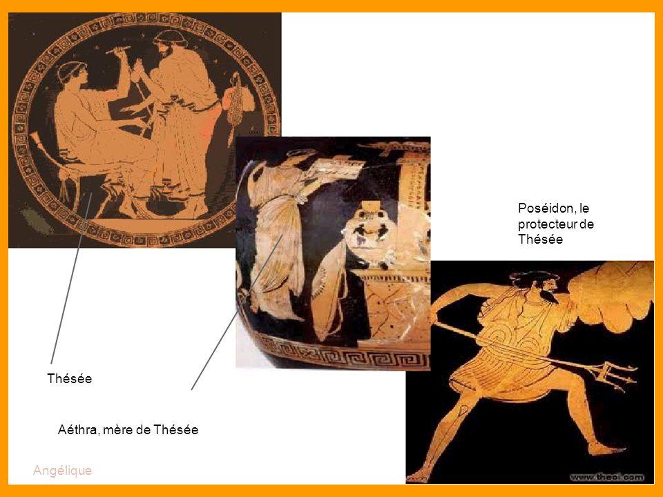 Le fil d'Ariane Thésée Poséidon, le protecteur de Thésée Aéthra, mère de Thésée Angélique
