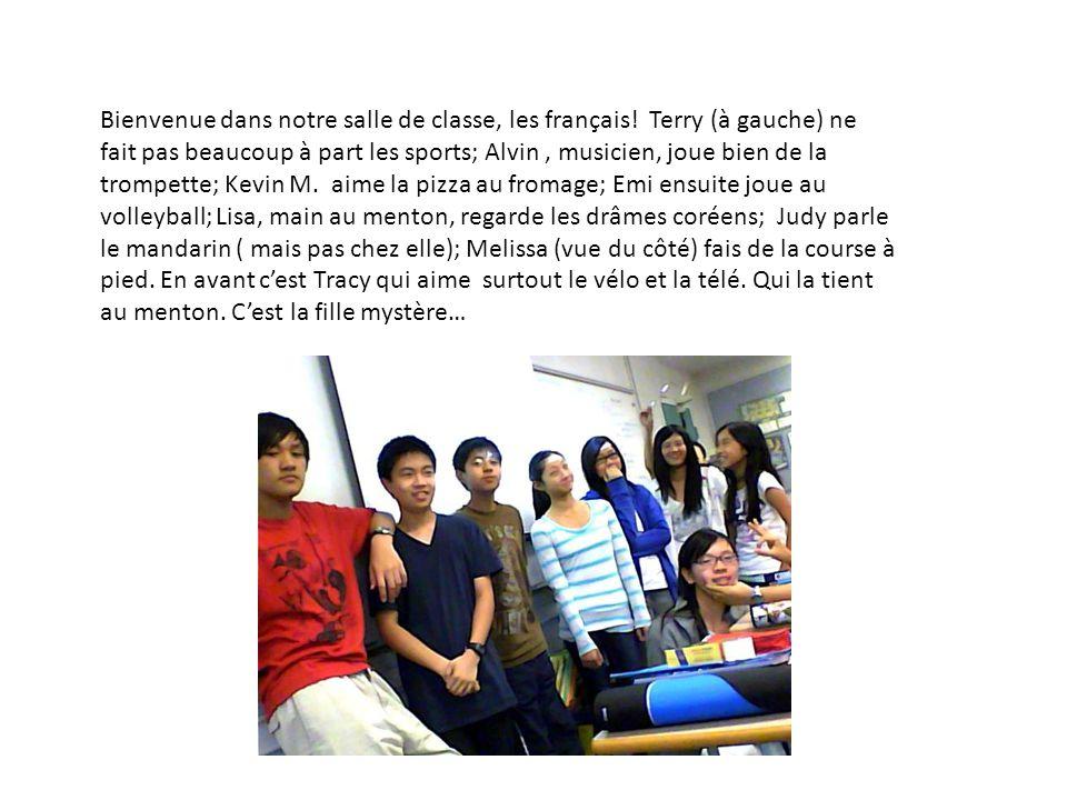 Bienvenue dans notre salle de classe, les français.