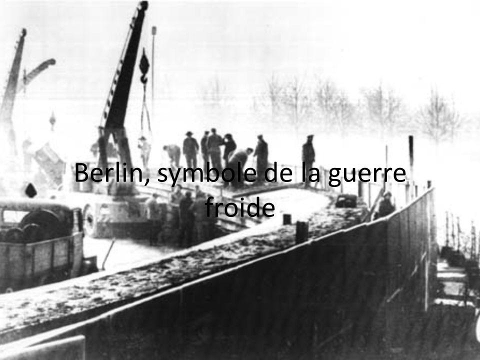 Berlin, symbole de la guerre froide
