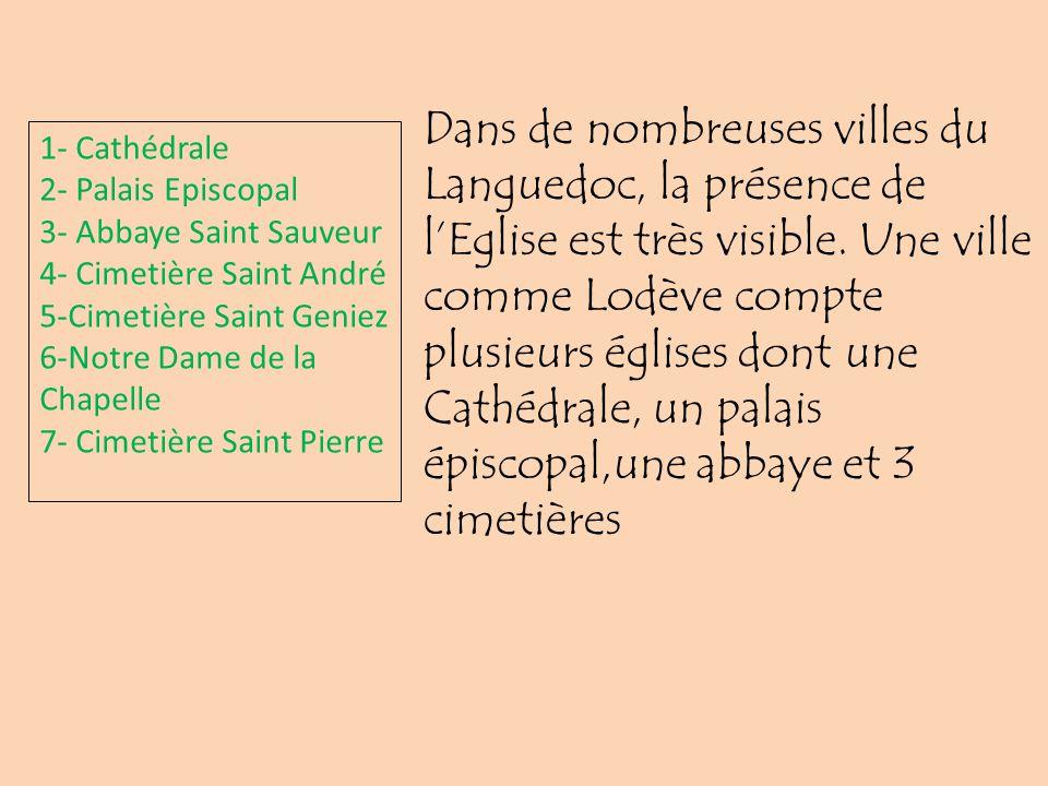 1- Cathédrale 2- Palais Episcopal 3- Abbaye Saint Sauveur 4- Cimetière Saint André 5-Cimetière Saint Geniez 6-Notre Dame de la Chapelle 7- Cimetière S