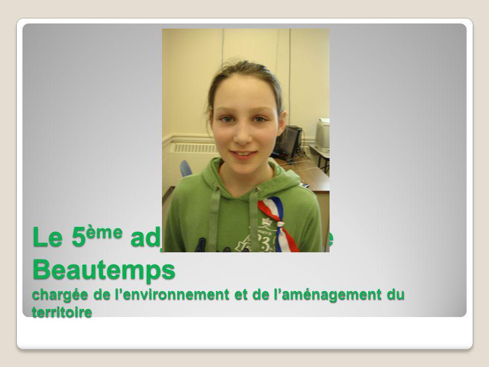Le 5 ème adjoint: Isabelle Beautemps chargée de lenvironnement et de laménagement du territoire