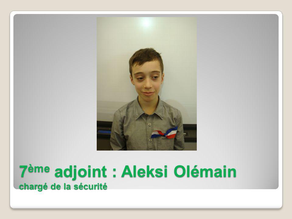 7 ème adjoint : Aleksi Olémain chargé de la sécurité