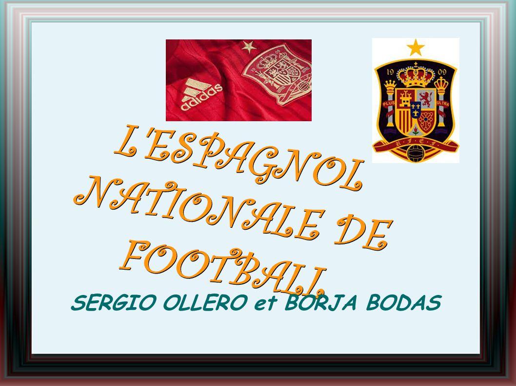 L ESPAGNOL NATIONALE DE FOOTBALL SERGIO OLLERO et BORJA BODAS