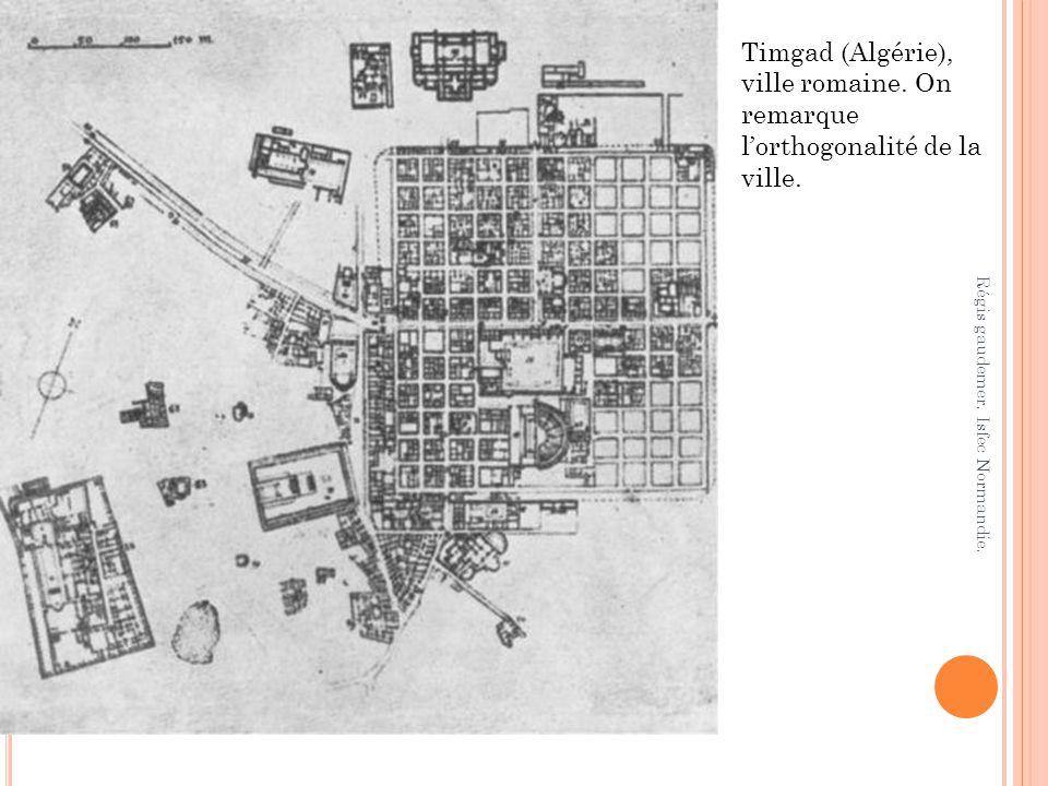 Timgad (Algérie), ville romaine. On remarque lorthogonalité de la ville. Régis gaudemer. Isfec Normandie.