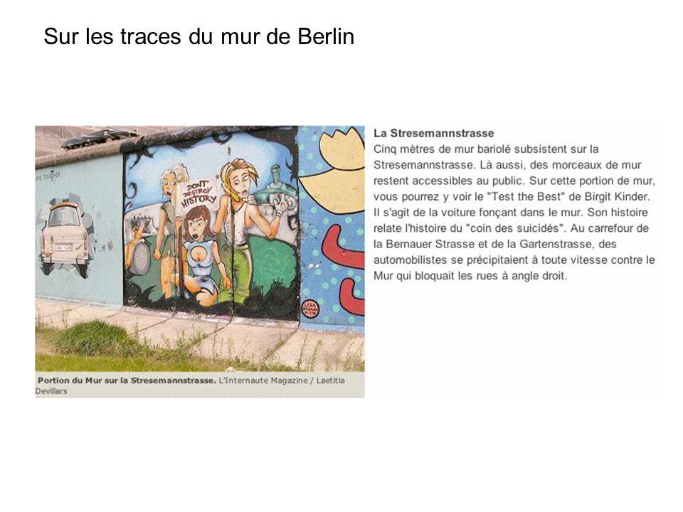Sur les traces du mur de Berlin