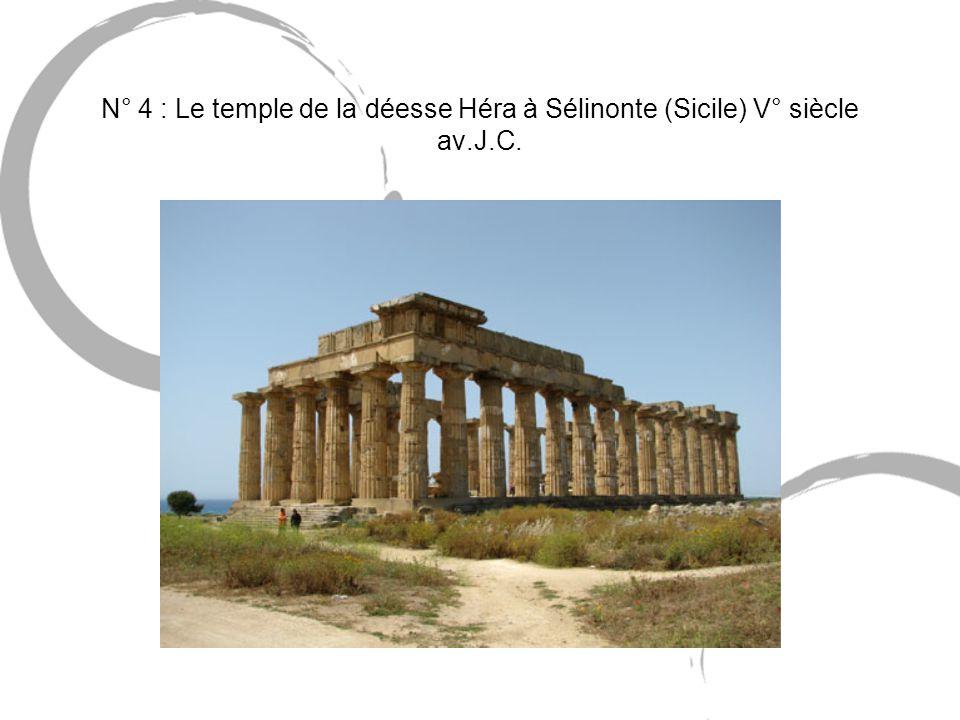 N° 4 : Le temple de la déesse Héra à Sélinonte (Sicile) V° siècle av.J.C.