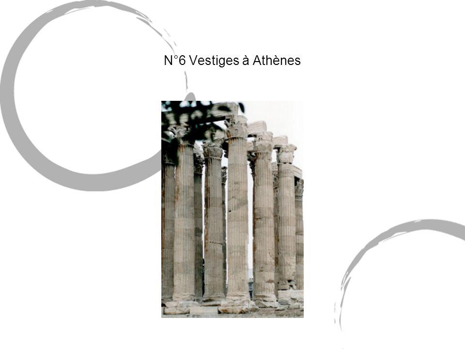 N°6 Vestiges à Athènes
