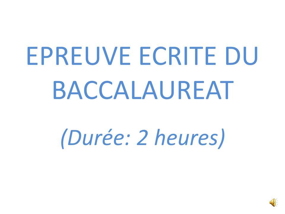 EPREUVE ECRITE DU BACCALAUREAT (Durée: 2 heures)