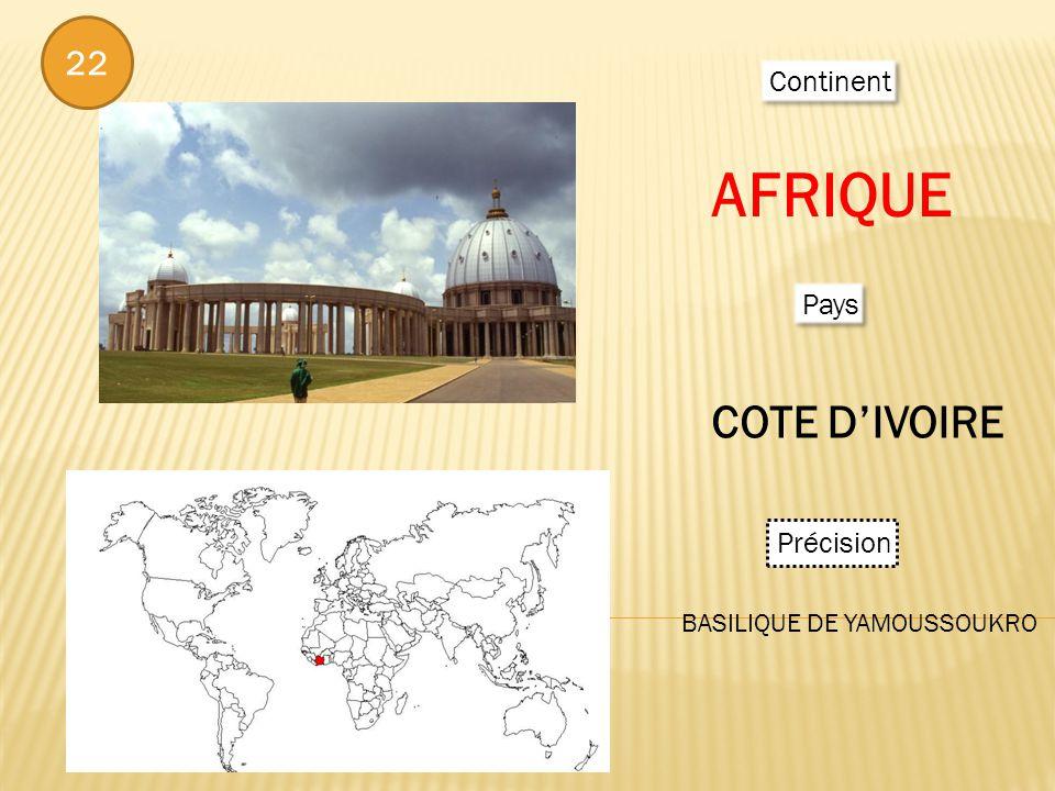 Continent AFRIQUE Pays COTE DIVOIRE Précision BASILIQUE DE YAMOUSSOUKRO 22