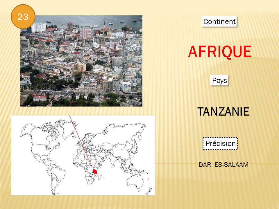Continent AFRIQUE Pays TANZANIE Précision DAR ES-SALAAM 23