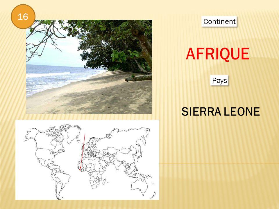 Continent AFRIQUE Pays SIERRA LEONE 16