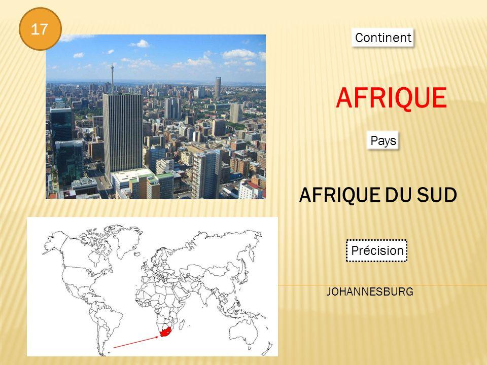 Continent AFRIQUE Pays AFRIQUE DU SUD Précision JOHANNESBURG 17