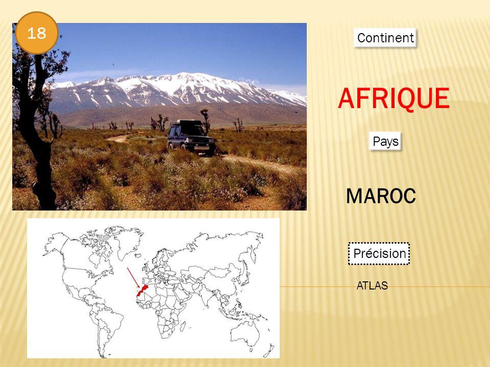 Continent AFRIQUE Pays MAROC Précision ATLAS 18