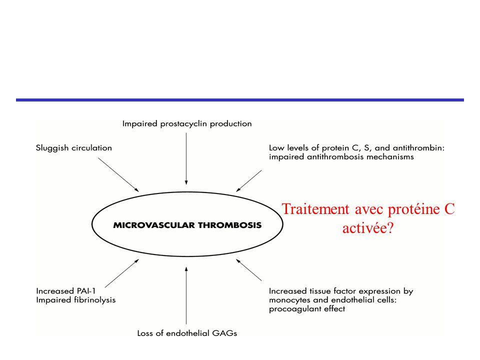 Traitement avec protéine C activée?
