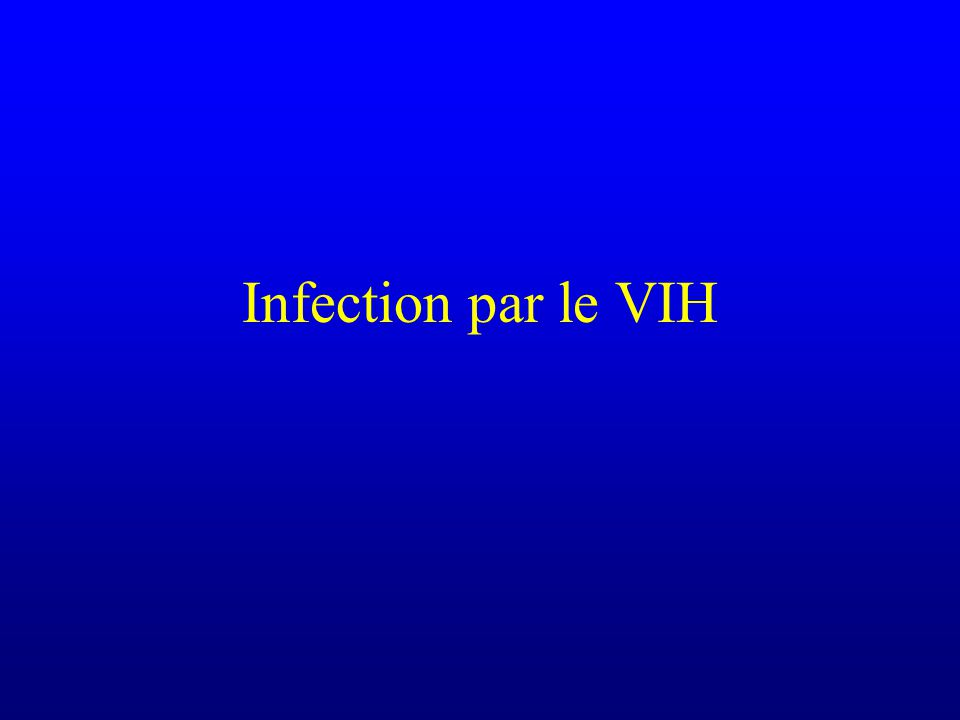 Infection par le VIH