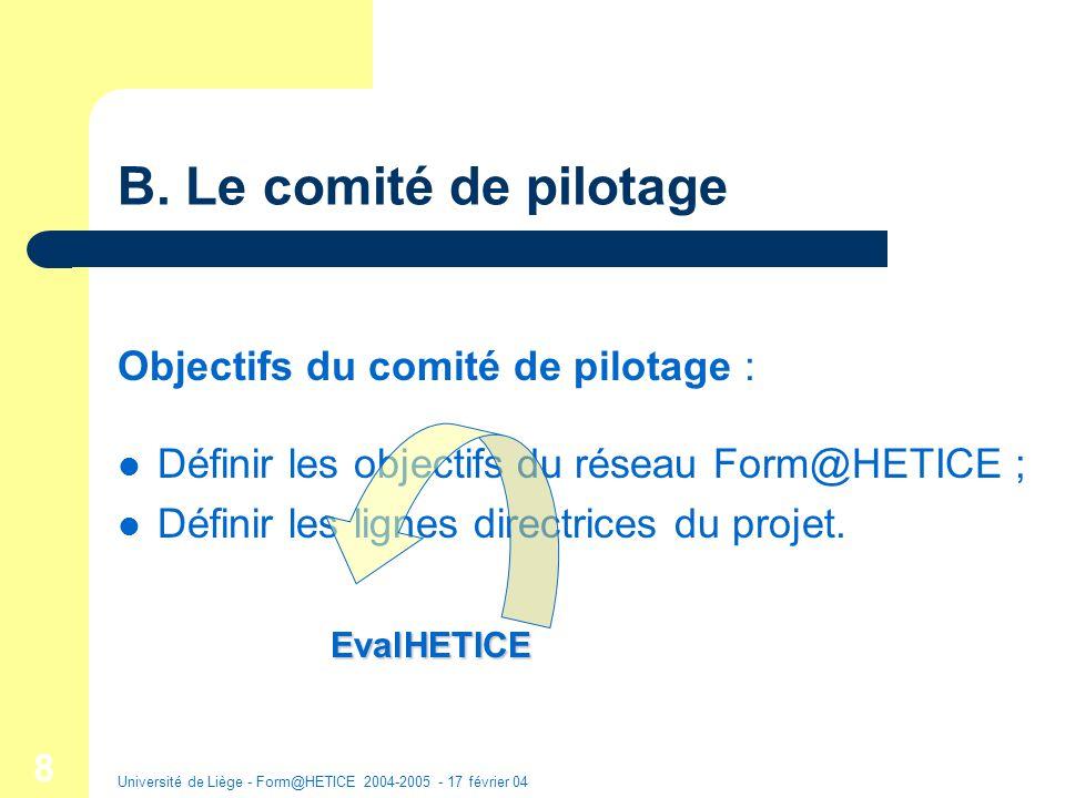 Université de Liège - Form@HETICE 2004-2005 - 17 février 04 9 B.
