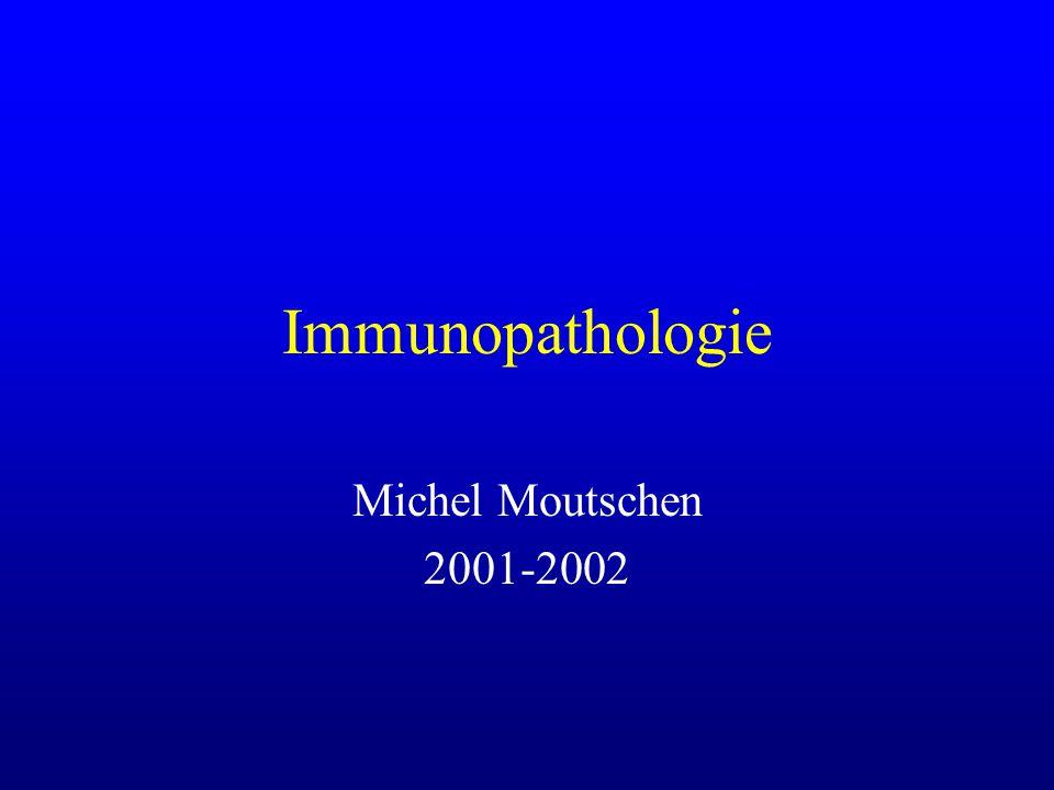 Immunopathologie Michel Moutschen 2001-2002