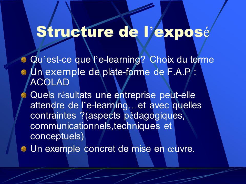 Structure de l expos é Qu est-ce que l e-learning.