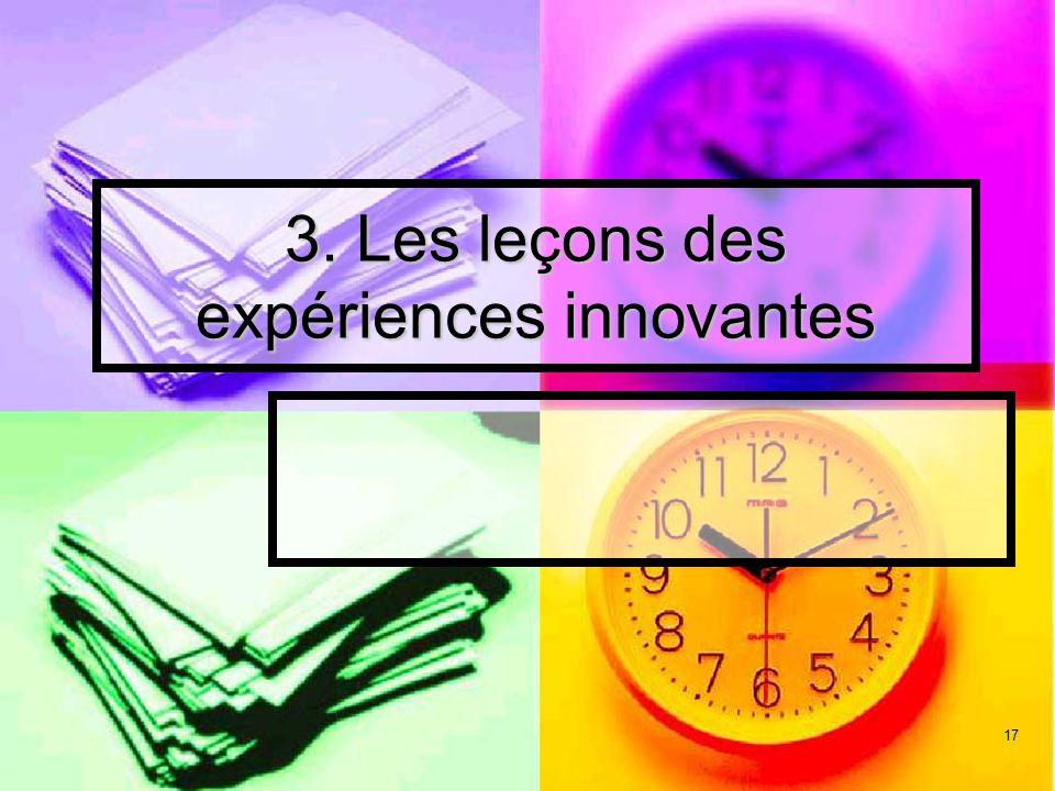 17 3. Les leçons des expériences innovantes