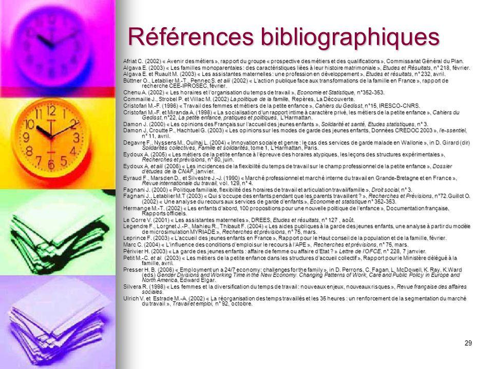 29 Références bibliographiques Afriat C. (2002) « Avenir des métiers », rapport du groupe « prospective des métiers et des qualifications », Commissar