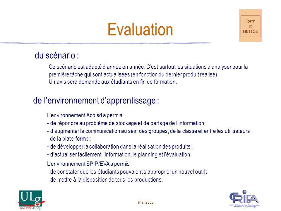 Mai 2005 Evaluation du scénario : Ce scénario est adapté dannée en année.