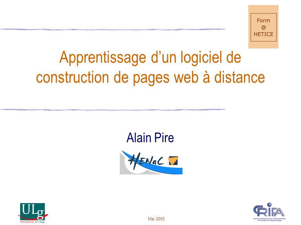 Mai 2005 Apprentissage dun logiciel de construction de pages web à distance Alain Pire
