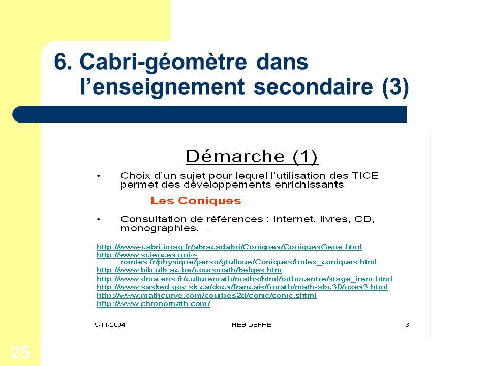 25 6. Cabri-géomètre dans lenseignement secondaire (3)