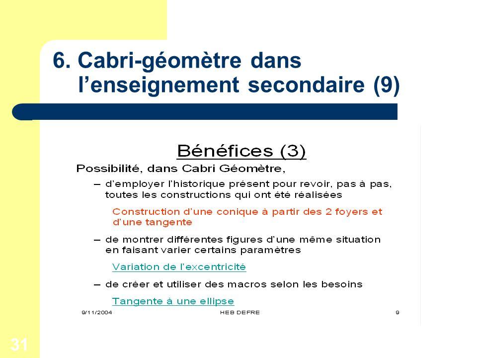 31 6. Cabri-géomètre dans lenseignement secondaire (9)
