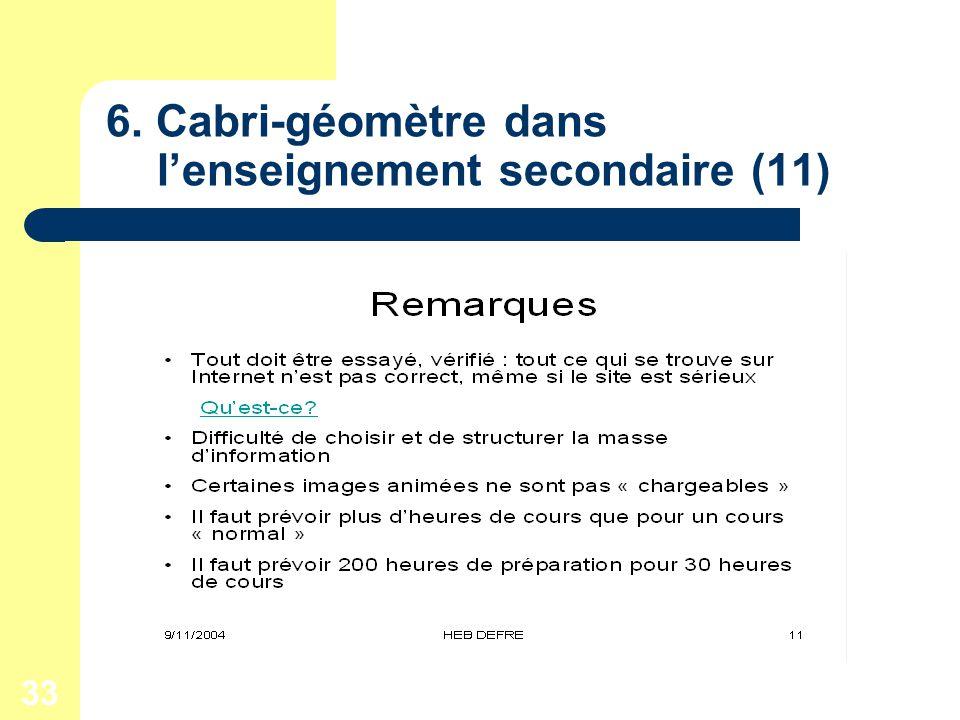 33 6. Cabri-géomètre dans lenseignement secondaire (11)