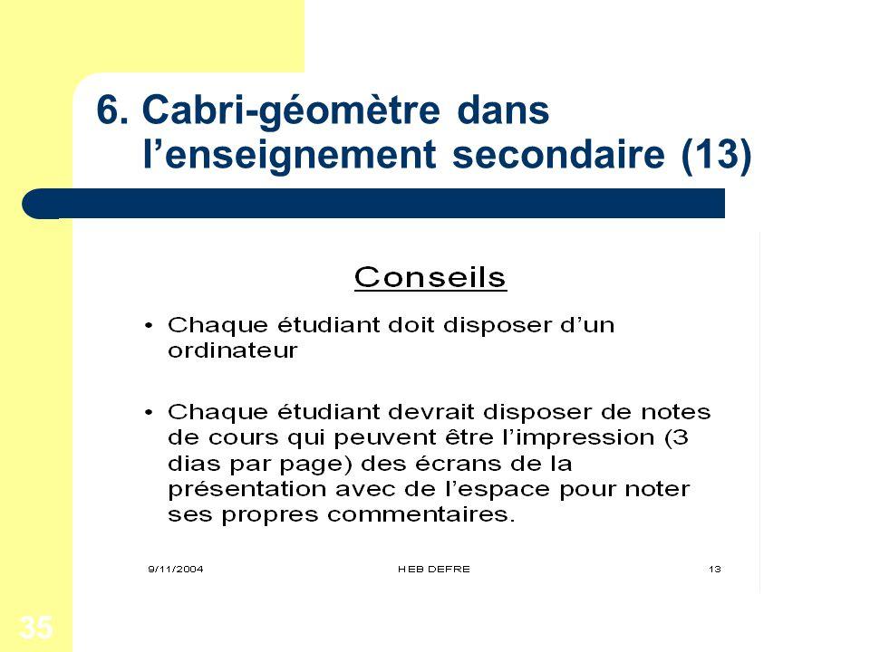35 6. Cabri-géomètre dans lenseignement secondaire (13)